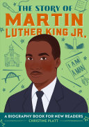 The Story of Martin Luther King Jr   A Biography Book for New Readers