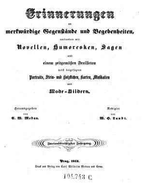 Erinnerungen an merkw  rdige Gegenst  nde und Begebenheiten  verbunden mit erheiternden Erz  hlungen  Hrsg  von K  E  Rainold PDF
