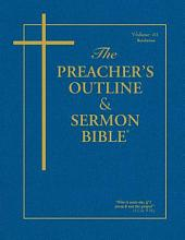 Preacher's Outline & Sermon Bible-KJV-Revelations