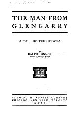 The Man from Glengarry: A Tale of the Ottawa