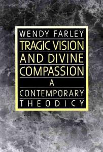 Tragic Vision and Divine Compassion PDF