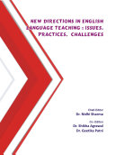 NEW DIRECTIONS IN ENGLISH LANGUAGE TEACHING : ISSUES, PRACTICES, CHALLENGES
