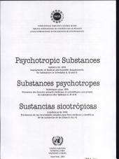 Psychotropic Substances: Statistics for 1999; Assessments of Medical and Scientific Requirements for Substances in Schedules II, III and IV