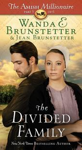 The Divided Family: The Amish Millionaire