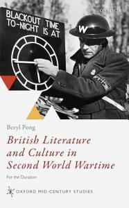 British Literature and Culture in Second World Wartime PDF