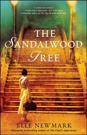 The Sandalwood Tree: A Novel
