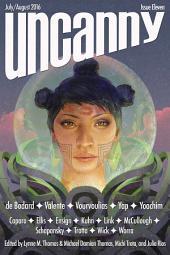Uncanny Magazine Issue 11: July/August 2016