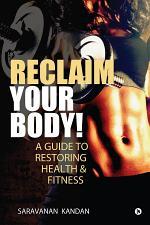 Reclaim Your Body!