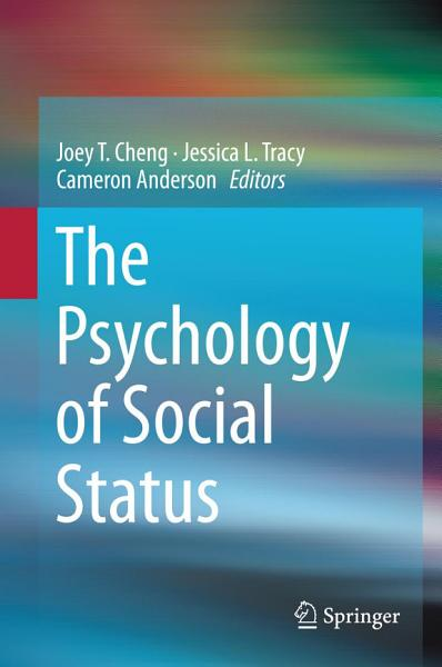 Download The Psychology of Social Status Book