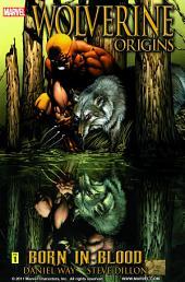 Wolverine: Origins Vol. 1 - Born In Blood
