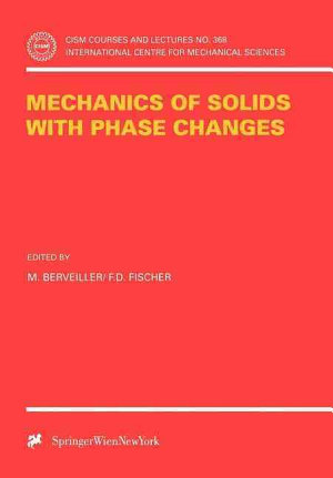 Mechanics of Solids with Phase Changes PDF