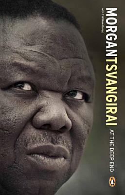 Morgan Tsvangirai     At the Deep End
