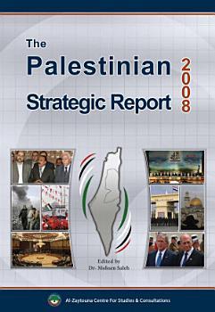 The Palestinian Strategic Report 2008 PDF