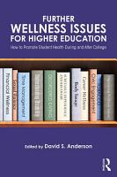 Further Wellness Issues for Higher Education PDF