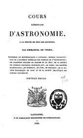Cours élémentaire d'astronomie, à la portée de tous les lecteurs