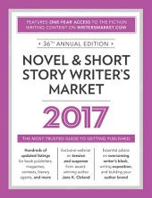 Novel & Short Story Writer's Market 2017: The Most Trusted Guide to Getting Published, Edition 36