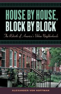 House by House  Block by Block Book