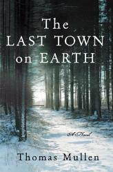 The Last Town On Earth Book PDF
