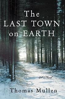 The Last Town on Earth Book