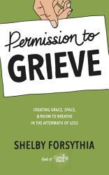 Permission To Grieve Book PDF