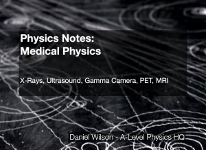 Physics Notes  Medical Physics PDF
