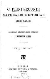 C. Plini Secundi Naturalis historiae libri xxxvii, recogn. atque indicibus instruxit L. Ianus