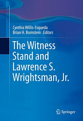 The Witness Stand and Lawrence S  Wrightsman  Jr