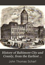 History of Baltimore City and County, from the Earliest Period to the Present Day