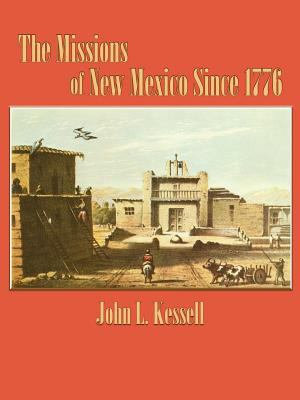 The Missions of New Mexico Since 1776 PDF