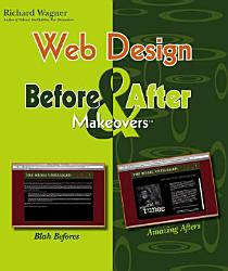 Web Design Before And After Makeovers Book PDF