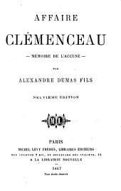 Affaire Clémenceau: mémoire de l'accuseé