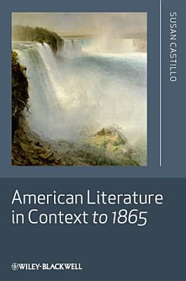 American Literature in Context to 1865 PDF