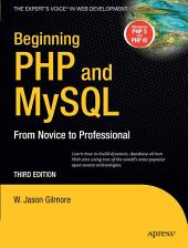 Beginning PHP and MySQL: From Novice to Professional, Edition 3