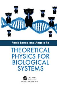 Theoretical Physics for Biological Systems PDF
