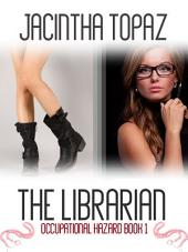 The Librarian: A Lesbian Erotic Role Play Fantasy Romance
