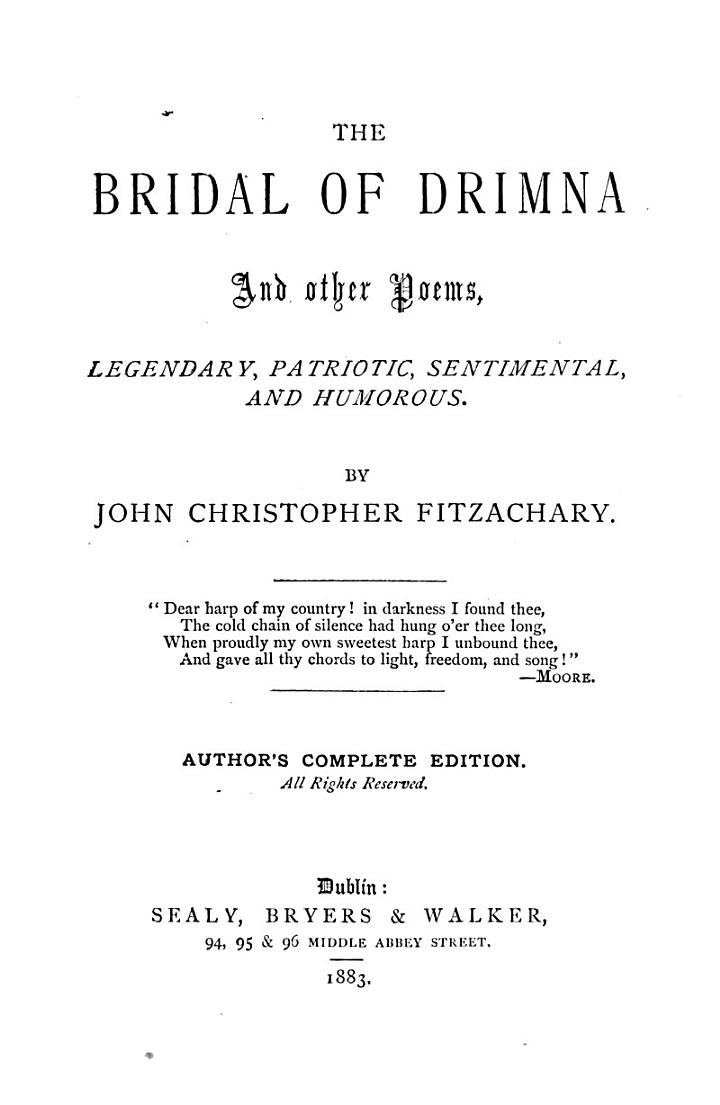 The Bridal of Drimna and other poems. Author's complete ed