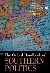 The Oxford Handbook Of Southern Politics Book PDF