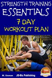 Strength Training Essentials - 7 Day Workout Plan