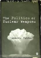 The Politics of Nuclear Weapons PDF