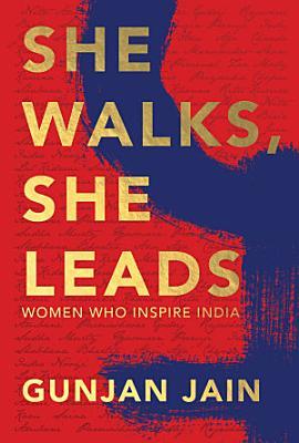 She Walks  She Leads