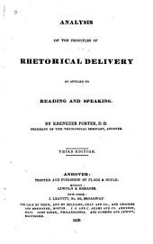 Analysis of the Principles of Rhetorical Delivery: As Applied to Reading and Speaking