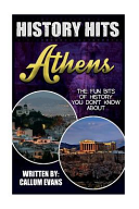 The Fun Bits of History You Don t Know about Athens