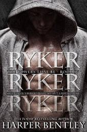 Ryker (The Powers That Be, Book 4)