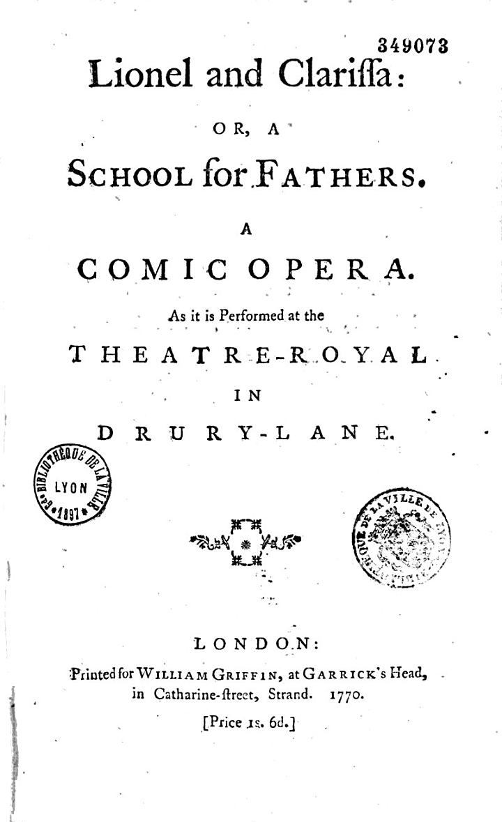 Lionel and Clarissa : Or, a School for Fathers. A Comic Opera...