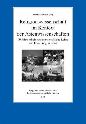 Religionswissenschaft im Kontext der Asienwissenschaften PDF