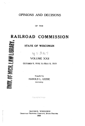 Opinions and Decisions of the Railroad Commission of the State of Wisconsin: Volume 22
