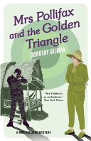 Mrs Pollifax and the Golden Triangle