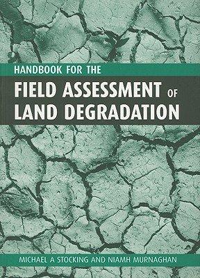 Download Handbook for the Field Assessment of Land Degradation Book