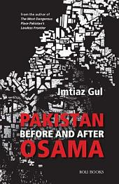 Pakistan: Before and After Osama