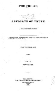 The Friend  Or  Advocate of Truth Book